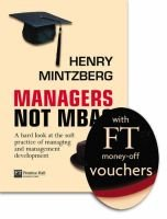 "Developing Managers Not MBA's (Hardcover, ""Financial Times"" Promotional ed): Henry Mintzberg"