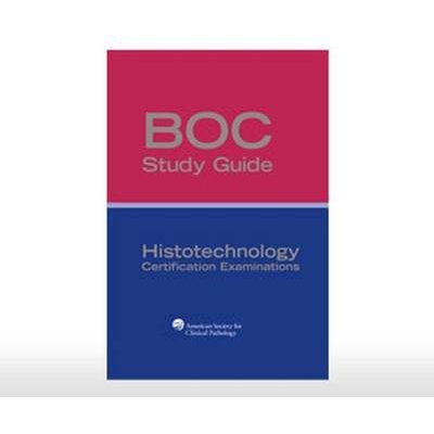 BOC Study Guide: Histotechnology Certification Examinations (Paperback, 3): Freida L. Carson, Glenda Hood