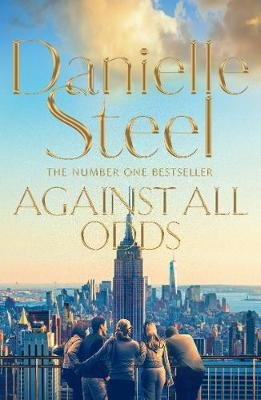 Against All Odds (Paperback): Danielle Steel