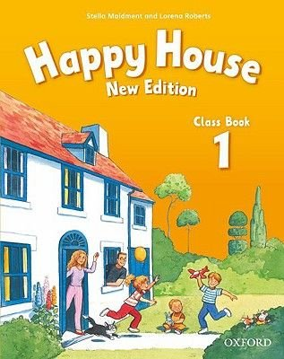 Happy House 1: Class Book (Paperback, New Ed): Stella Maidment, Lorena Roberts