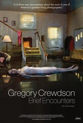 Gregory Crewdson: Brief Encounters (DVD): Gregory Crewdson