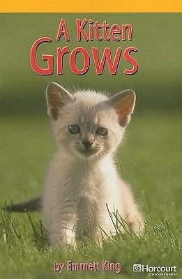A Kitten Grows (Paperback): Emmett King