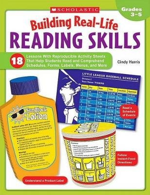 Building Real-Life Reading Skills - 18 Lessons with Reproducible Activity Sheets That Help Students Read and Comprehend...