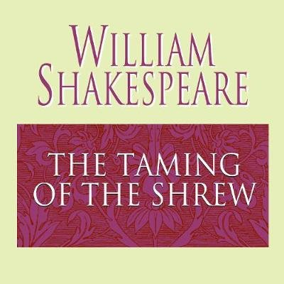 The Taming of the Shrew (Abridged, Downloadable audio file, Abridged edition): William Shakespeare