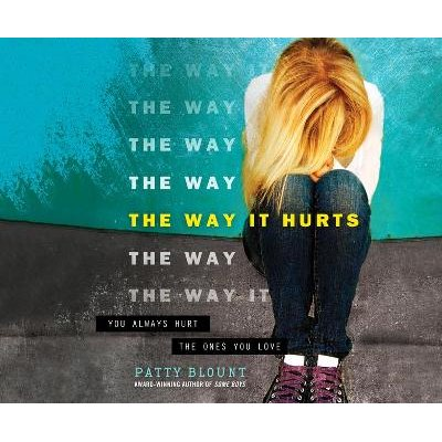 The Way It Hurts (Standard format, CD): Patty Blount