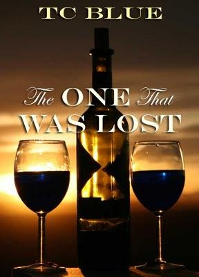 The One That Was Lost (Electronic book text): Tc Blue