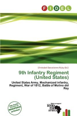 9th Infantry Regiment (United States) (Paperback): Christabel Donatienne Ruby
