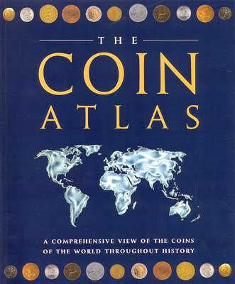 The Coin Atlas (Paperback, New edition): Joe Cribb