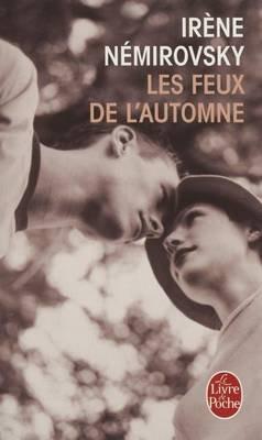Les Feux De L'Automne (French, Paperback): Irene Nemirovsky