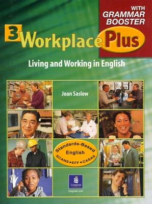 Workplace Plus 3 with Grammar Booster (Audio cassette): Tim Collins, Joan M Saslow