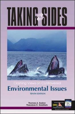 Taking Sides Views Contro Envirn Issues (Paperback, 10th edition): Easton
