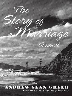 The Story of a Marriage (Large print, Hardcover, large type edition): Andrew Sean Greer