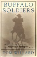 Buffalo Soldiers (Hardcover): Tom Willard