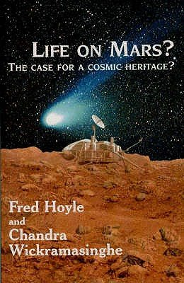 Life on Mars - And in the Cosmos (Hardcover): Fred Hoyle, Chandra Wickramasinghe
