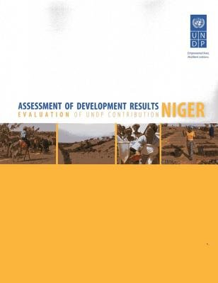 Assessment of Development Results - Niger (Paperback): United Nations Development Programme