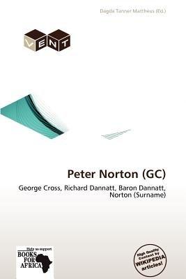 Peter Norton (GC) (Paperback): Dagda Tanner Mattheus