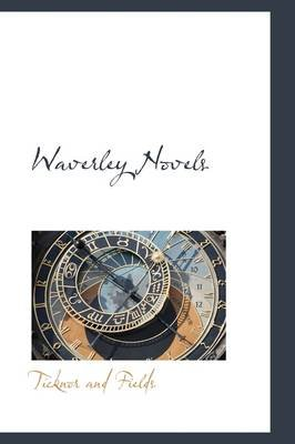 Waverley Novels (Hardcover): Ticknor and Fields