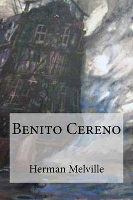 Benito Cereno (French, Paperback): Herman Melville