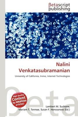Nalini Venkatasubramanian (Paperback): Lambert M. Surhone, Mariam T. Tennoe, Susan F. Henssonow