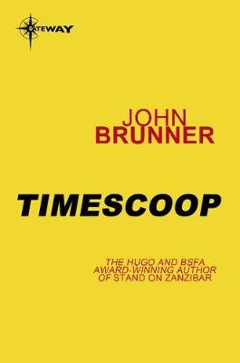 Timescoop (Electronic book text): John Brunner