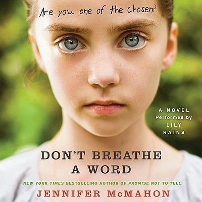 Don't Breathe a Word (Downloadable audio file): Jennifer McMahon