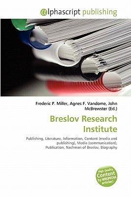 Breslov Research Institute (Paperback): Frederic P. Miller, Agnes F. Vandome, John McBrewster