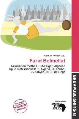 Farid Belmellat (Paperback): Germain Adriaan