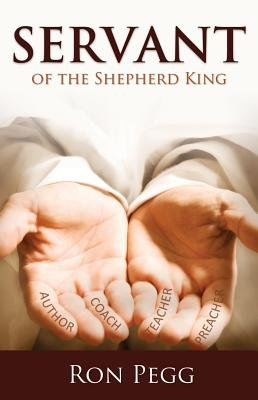 Servant - Of the Shepherd King (Electronic book text): Ron Pegg