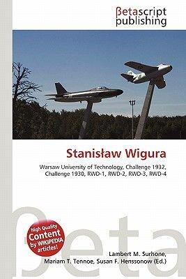 Stanis Aw Wigura (Paperback): Lambert M. Surhone, Mariam T. Tennoe, Susan F. Henssonow