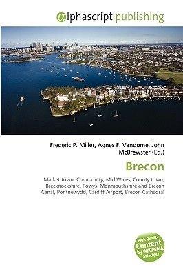 Brecon (Paperback): Frederic P. Miller, Agnes F. Vandome, John McBrewster