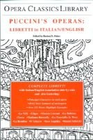 Puccini's Operas - Libretti in Italian/English (Electronic book text): Burton d Fisher