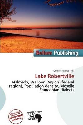 Lake Robertville (Paperback): Othniel Hermes