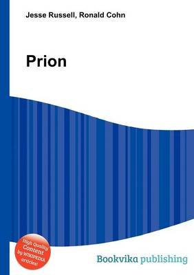 Prion (Paperback): Jesse Russell, Ronald Cohn
