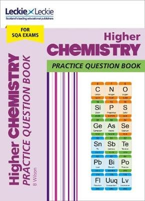 Higher Chemistry Practice Question Book - Extra Practice for Sqa Exam Topics (Paperback, Edition): Leckie, Bob Wilson