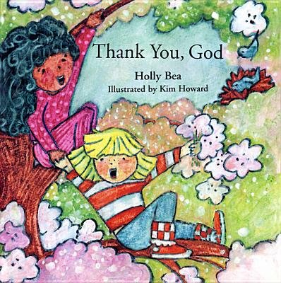 Thank You, God (Electronic book text): Holly Bea