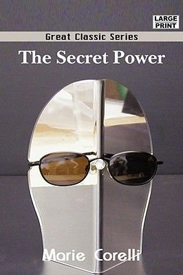 The Secret Power (Large print, Paperback, large type edition): Marie Corelli