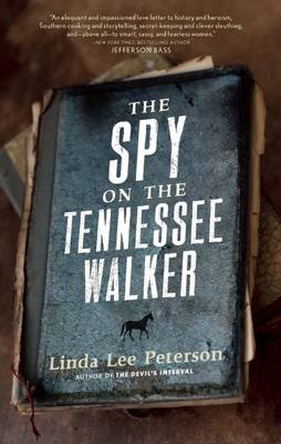 The Spy on the Tennessee Walker (Paperback): Linda Lee Peterson