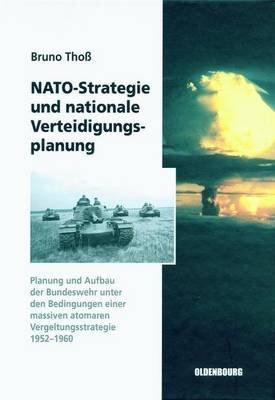 NATO-Strategie Und Nationale Verteidigungsplanung (English, German, Electronic book text):