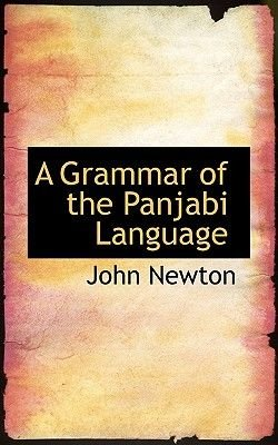 A Grammar of the Panjabi Language (Paperback): John Newton