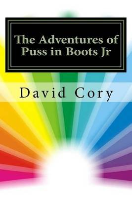 The Adventures of Puss in Boots Jr (Paperback): David Cory