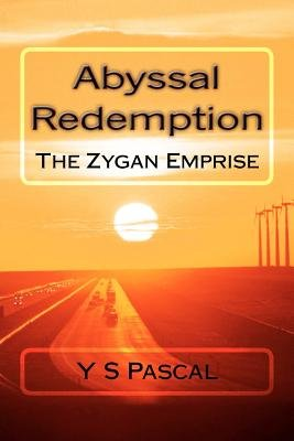 Abyssal Redemption - The Zygan Emprise, Book 2 (Paperback): Y. S. Pascal