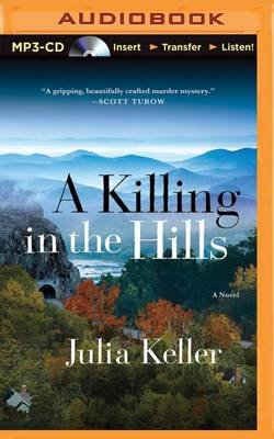 A Killing in the Hills (MP3 format, CD): Julia Keller