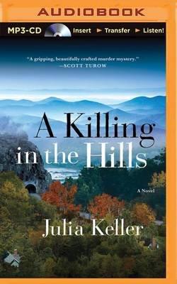 A Killing in the Hills (MP3 format, CD): Julia Keller