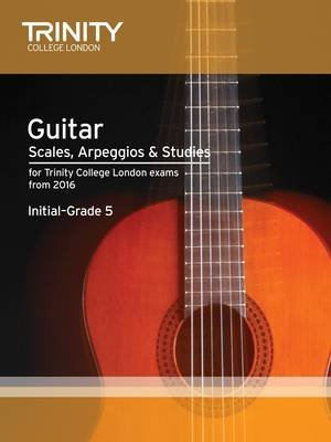 Trinity College London: Guitar & Plectrum Guitar Scales, Arpeggios & Studies Initial-Grade 5 from 20 (Paperback): Trinity...