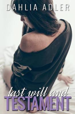 Last Will and Testament (Paperback): Dahlia Adler