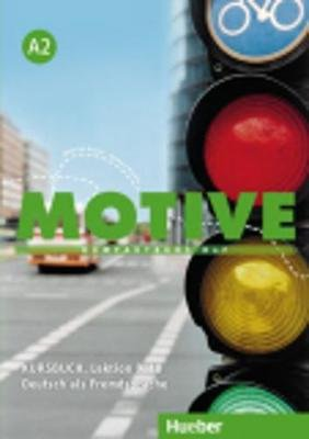 Motive - Kursbuch A2 Lektion 9-18 (German, Paperback):