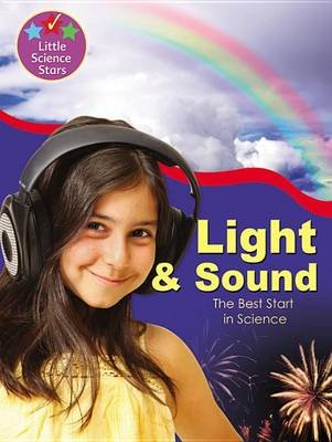 Light and Sound - The Best Start in Science (Paperback): Clint Twist