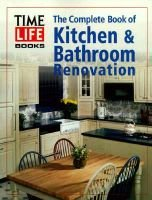 The Complete Book of Kitchen & Bathroom Renovation (Paperback, illustrated edition): Time-Life Books.