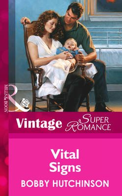 Vital Signs (Electronic book text, ePub First edition): Bobby Hutchinson