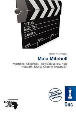 Maia Mitchell (Paperback): Jordan Naoum